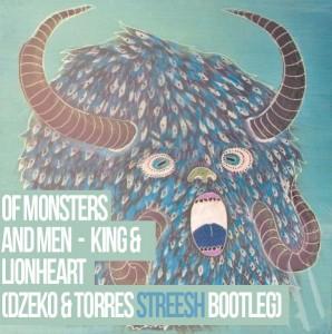 Beat of the Week: Of Monsters and Men – King and Lionheart (Dzeko & Torres Remix)