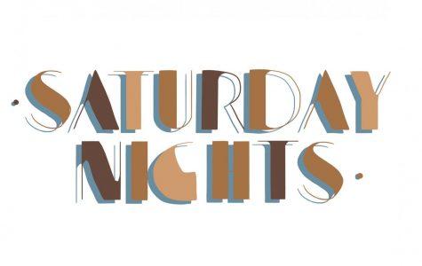 """Saturday Nights"""