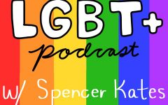 LGBT+ Podcast | The Chick-fil-A controversy feat. Spencer Kates