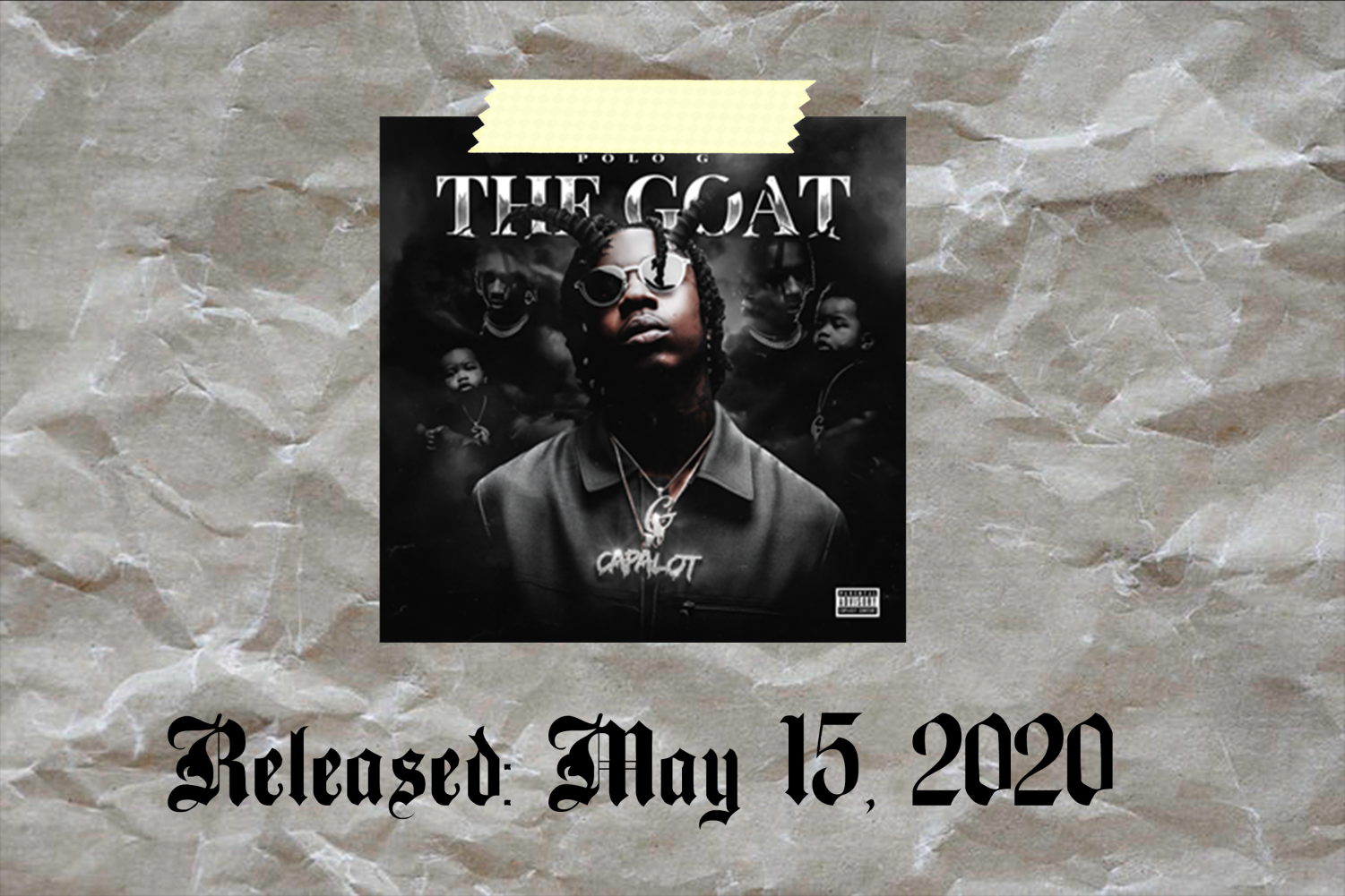 "1. ""The Goat"" — Polo G"