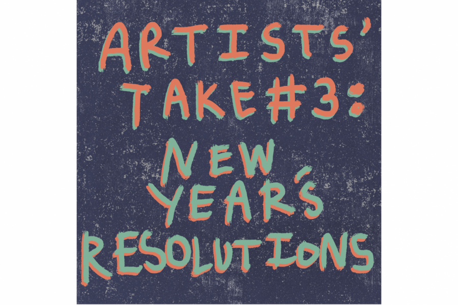 Artists' take #3: New Year's Resolutions